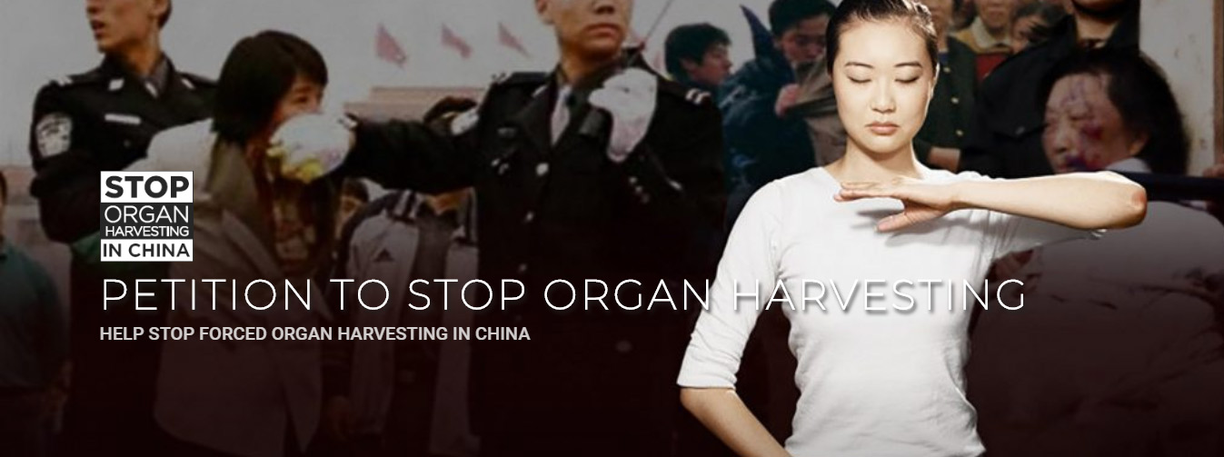 Please sign the Petition to Stop Organ Harvesting in China